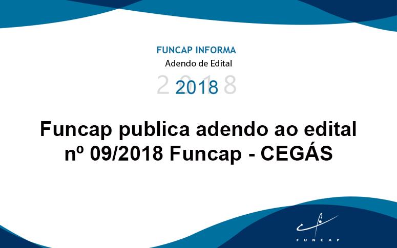 Funcap informa adendo no Edital nº 09/2018 – CEGÁS