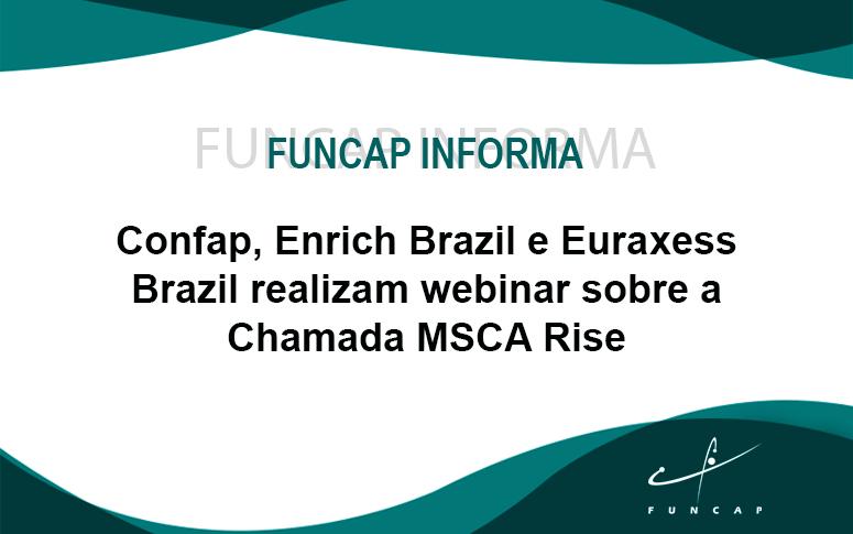 Confap, Enrich Brazil e Euraxess Brazil realizam webinar sobre a Chamada MSCA Rise