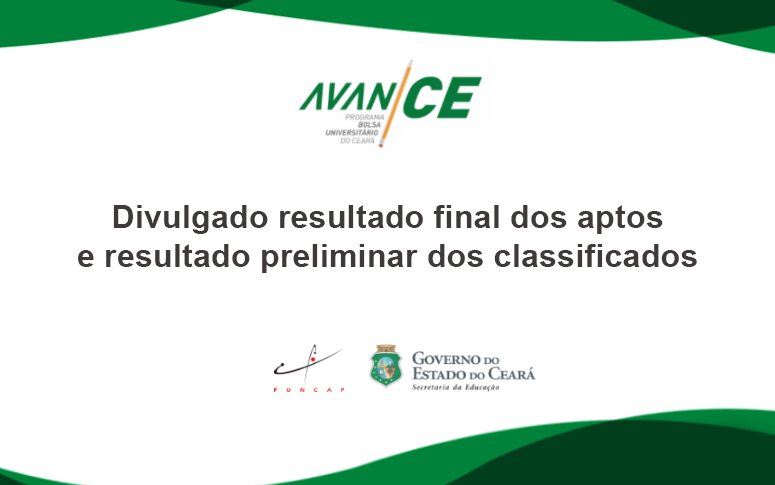 AvanCE: confira o resultado final dos aptos e o resultado preliminar dos classificados