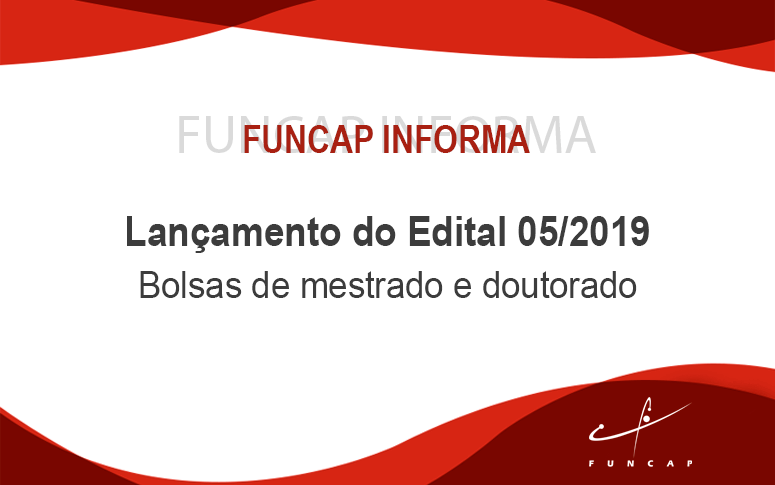 Funcap lança edital para bolsas de mestrado e doutorado