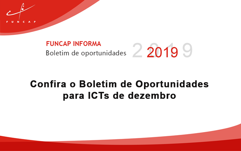 Confira o Boletim de Oportunidades para ICTs de dezembro
