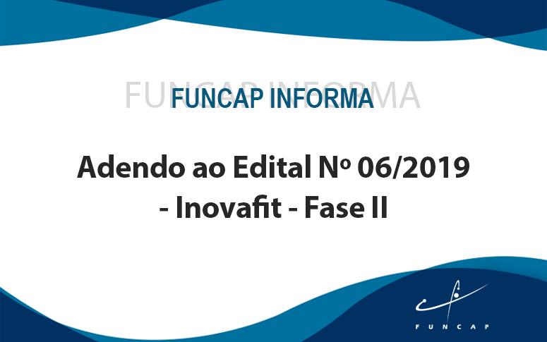 Adendo ao edital 06/2019 – Inovafit – Fase II