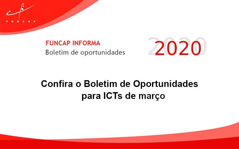 Confira o Boletim de Oportunidades para ICTs de março