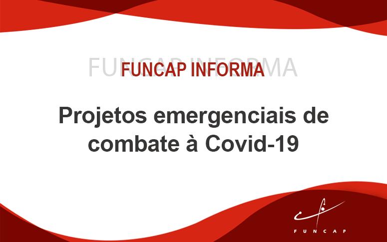 Projetos emergenciais de combate à Covid-19