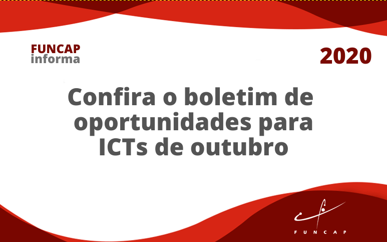 Confira o Boletim de Oportunidades para ICTs de outubro